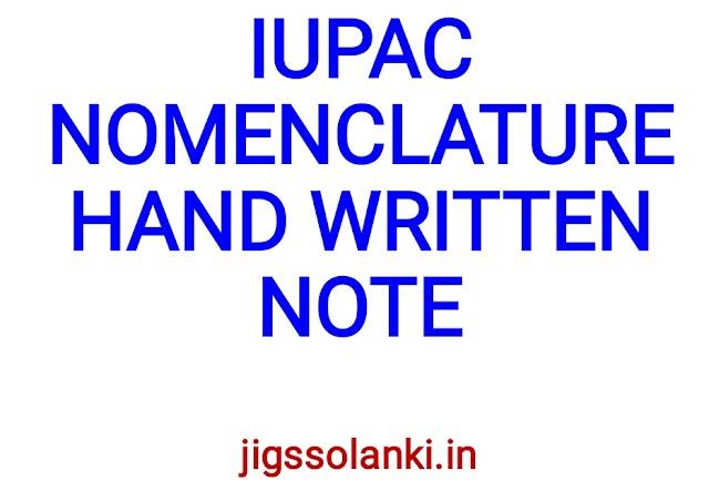 IUPAC NOMENCLATURE HAND WRITTEN NOTE