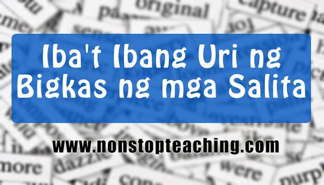 Iba't Ibang Uri ng Bigkas ng mga Salita
