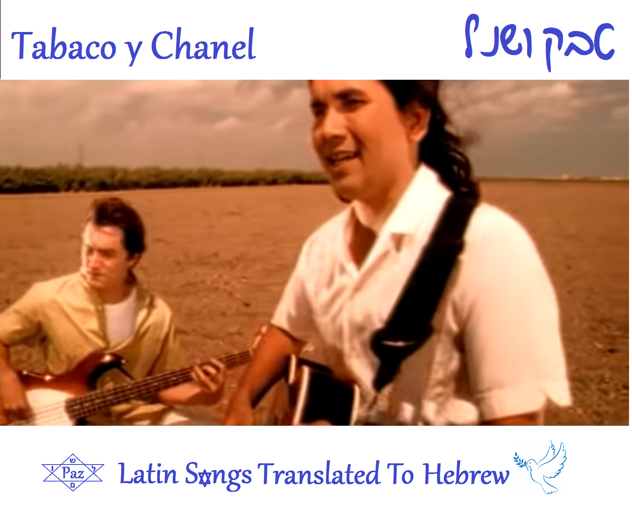 446b6f7e531 Latin Songs Translated to Hebrew  Bacilos - Tabaco y Chanel