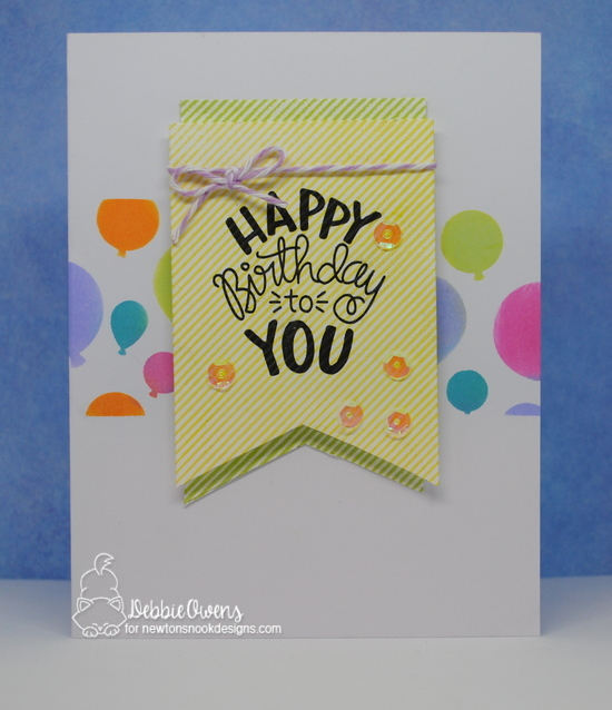Happy Birthday by Debbie features Uplifting Wishes and Balloons by Newton's Nook Designs; #newtonsnook