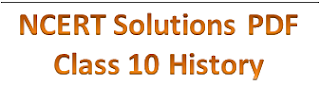 NCERT Solutions for Class 10 History