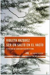 Ser un salto en el vacío Violeta Vázquez