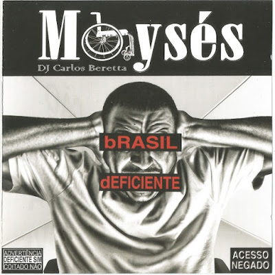 Moysés- Brasil Deficiente (2015) WAV , CD