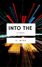 Into the Light by P. Wish book cover