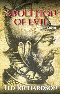 Abolition of Evil by Ted Richardson