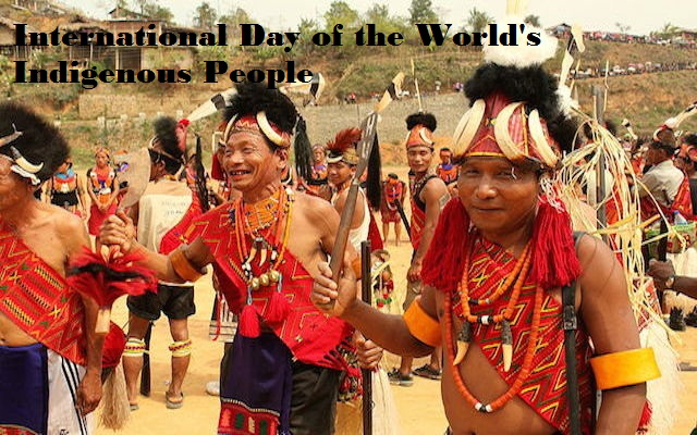 INTERNATIONAL DAY OF THE WORLD'S INDIGENOUS PEOPLE'S