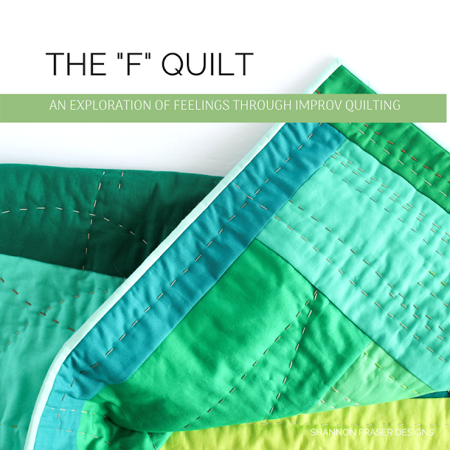 "The ""F"" Quilt - an exploration of feelings through improv quilting 