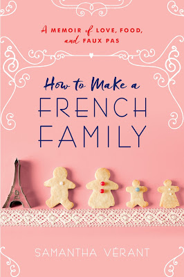 French Village Diaries book review How to Make a French Family by Samantha Vérant