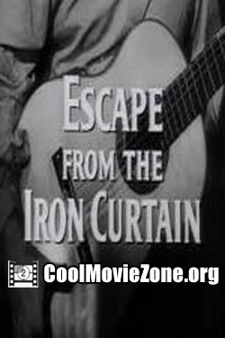 Escape from the Iron Curtain (1956)