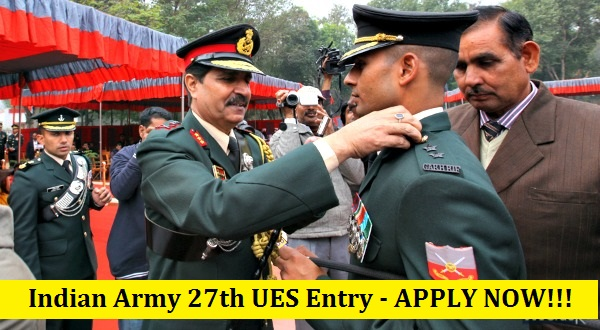Indian Army 27th University Entry Scheme (UES) 2016 - APPLY NOW!!!