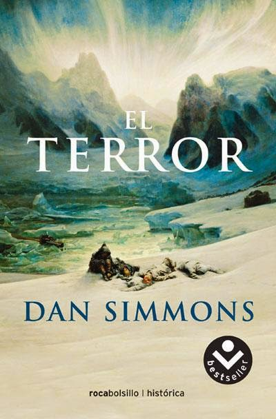 El terror, de Dan Simmons.