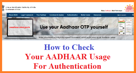 Check Online Where Your UIDAI AADHAAR Card used for Authentication