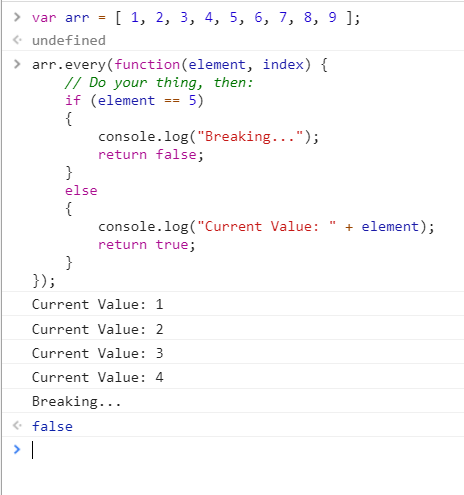 Using every in javascript to break execution