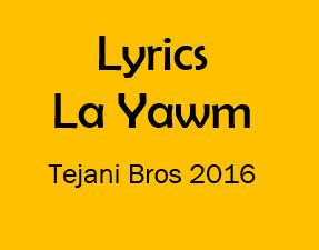 la yawm lyrics tejani brothers noha