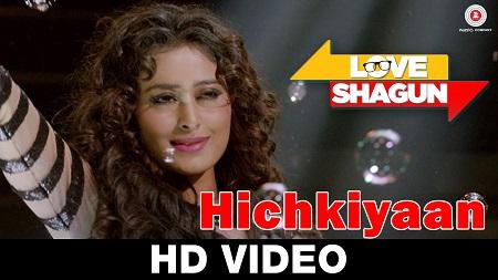 Hichkiyaan Love Shagun Aditi Singh Sharma New Indian Songs 2016 Bob Anuj Sachdeva Nidhi Subbaiah