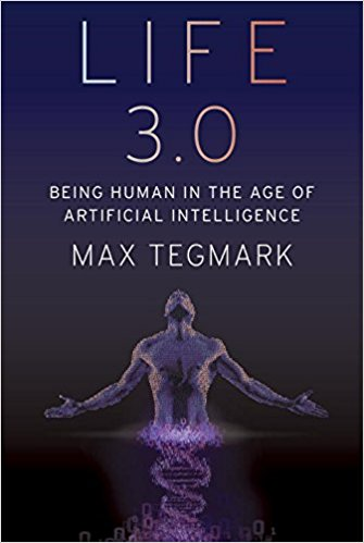 Max Tegmark Looks at Being Human in the Age of Artificial Intelligence