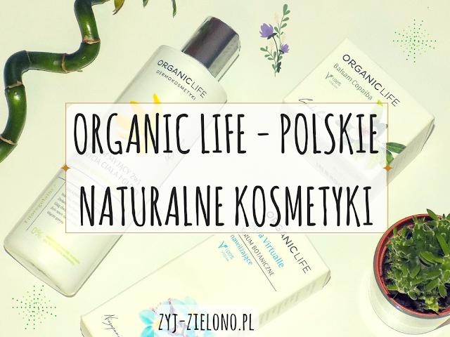 organic life naturalne polskie kosmetyki