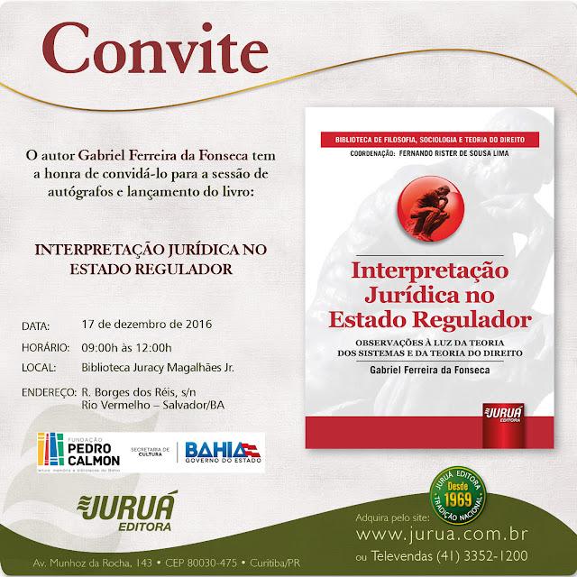 """O livro """"Interpretação Jurídica no Estado Regulador"""" será lançado na Biblioteca do Rio Vermelho"""