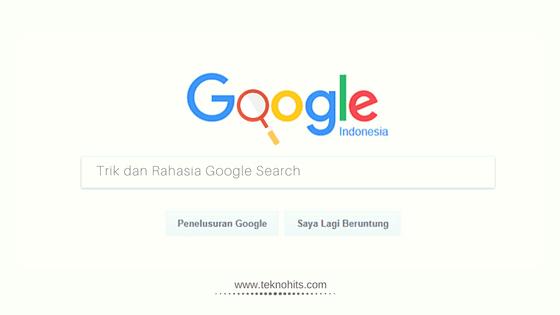 Trik dan Rahasia Google