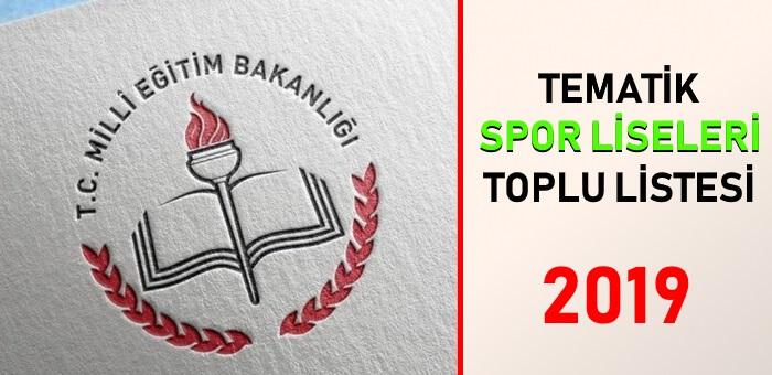 Tematik Spor Liseleri ve Branşları Listesi - 2019 - 2020