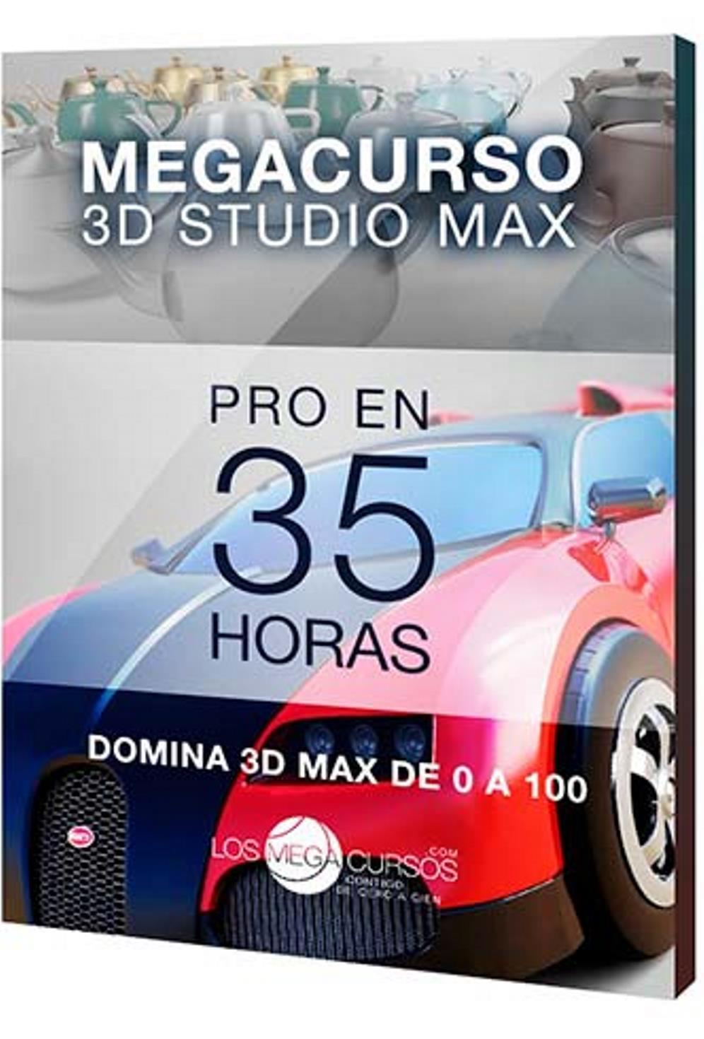 Megacurso de 3D Studio Max: Pro en 35h