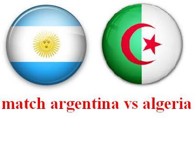 مباراة الجزائر و الأرجنتين match algeria vs argentina