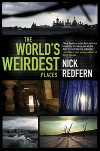 The World's Weirdest Places, US Edition, 2012: