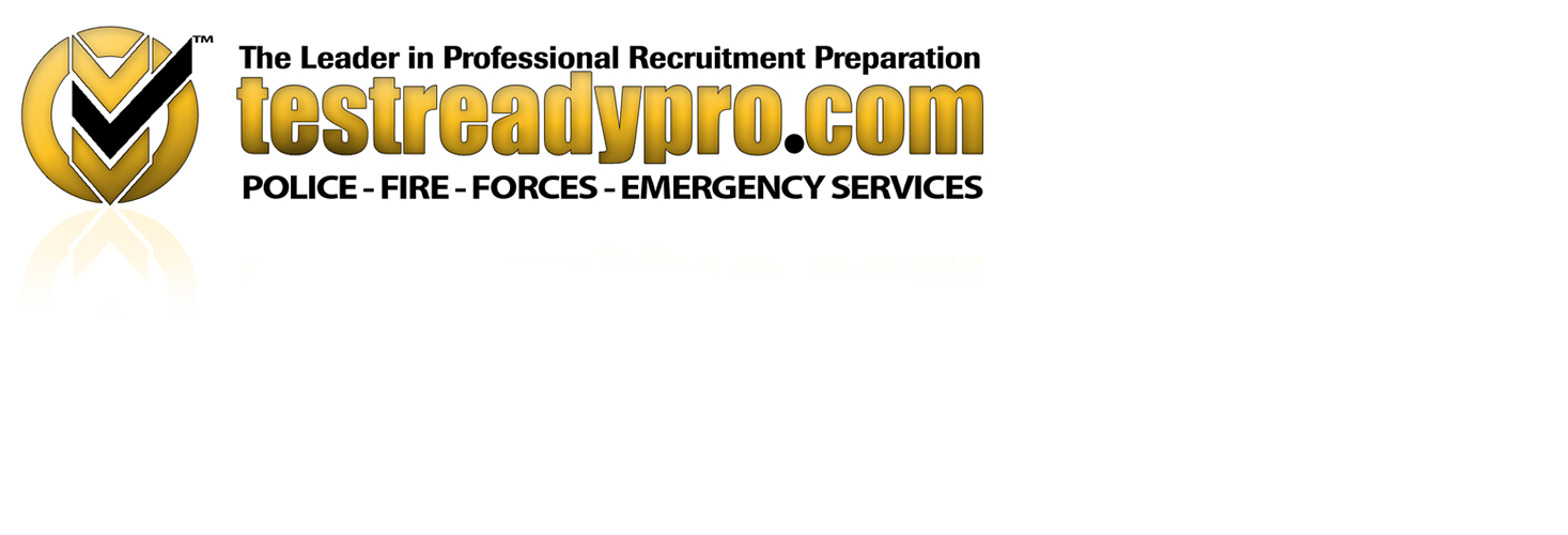 TestReadyPro.com - Police, Fire, Forces, AEMCA Practice Tests - Blog