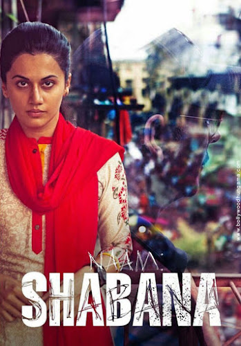 Naam Shabana (2017) Movie Poster