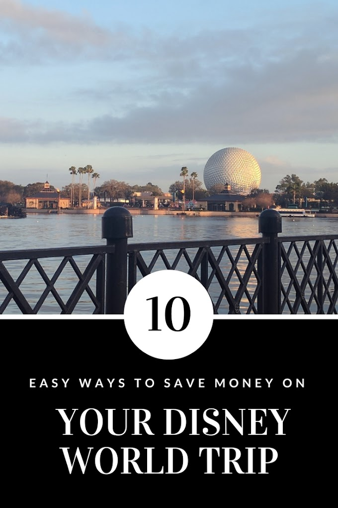 10 Easy Ways to Save Money on Your Disney World Trip