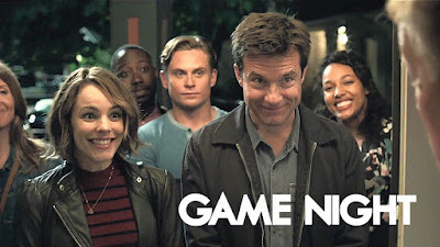 Game Night, English Movie, Game Night Movie, Filem Inggeris, Drama dan Filem Bulan Januari 2019, Game Night Cast, Pelakon Filem Game Night, Jason Bateman, Rachel McAdams, Kyle Chandler, Billy Magnussen, Jesse Plemons, Review By Miss Banu, Blog Miss Banu Story,