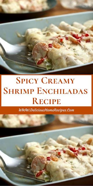 Spicy Creamy Shrimp Enchiladas Recipe