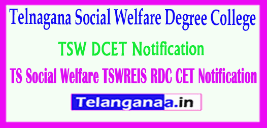 TSW DCET Notification Telangana Social Welfare TSWREIS RDC CET Notification