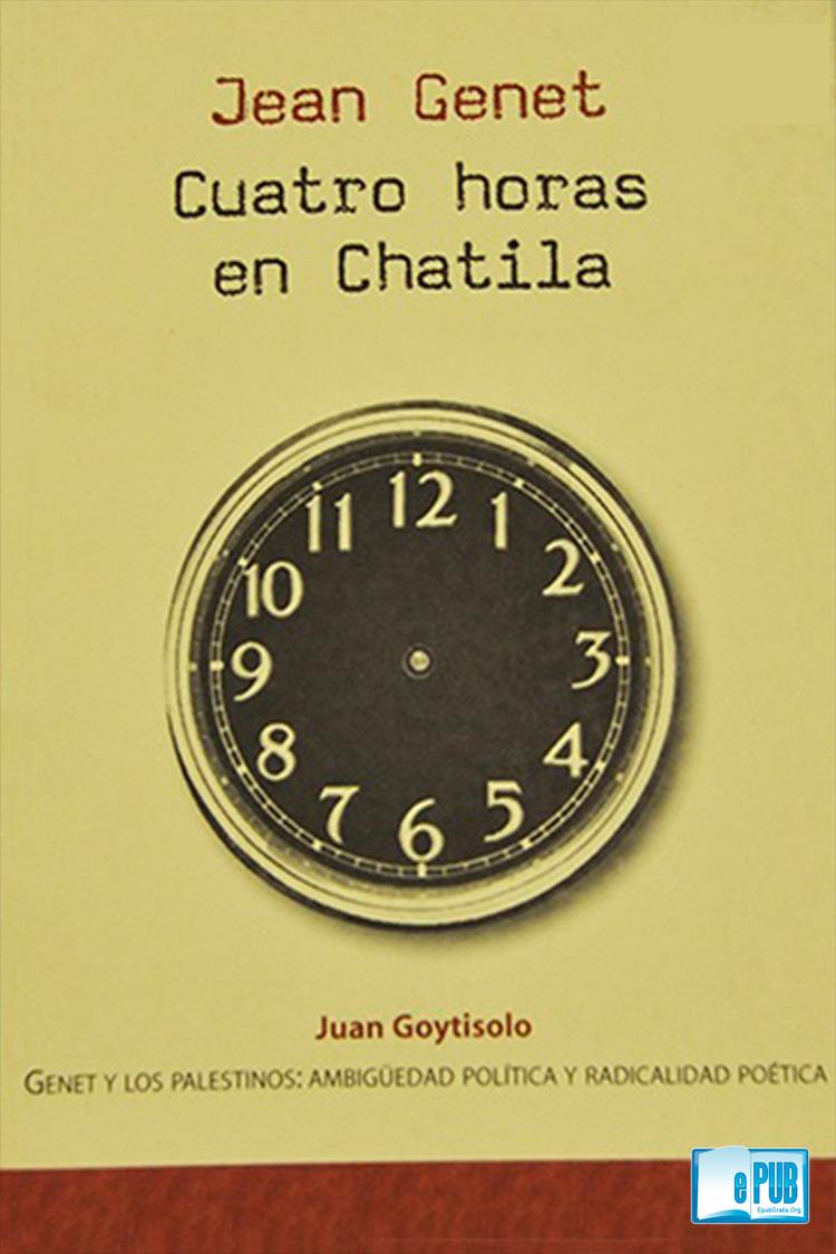 Cuatro horas en Chatila – Jean Genet