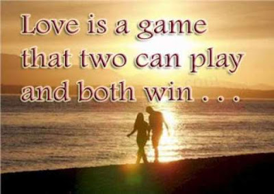 Learning to love Quotes and images: love is a game that two can play and both win.