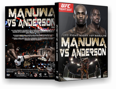 UFC Fight Night 107 – Manuwa vs. Anderson  (2017) DVD-R