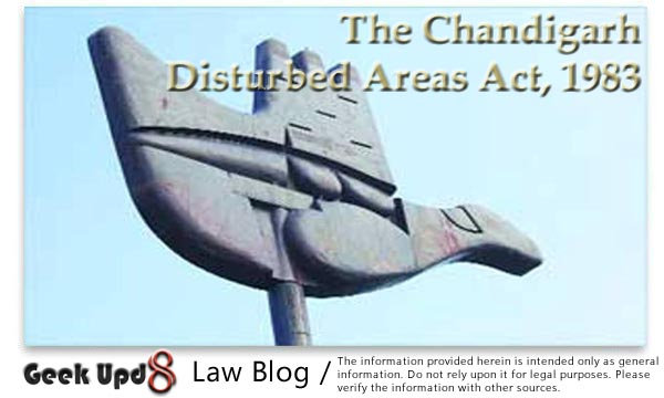 The Chandigarh Disturbed Areas Act, 1983