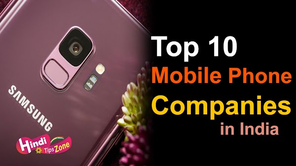 Top 10 Mobile Phone Companies in India for 2019