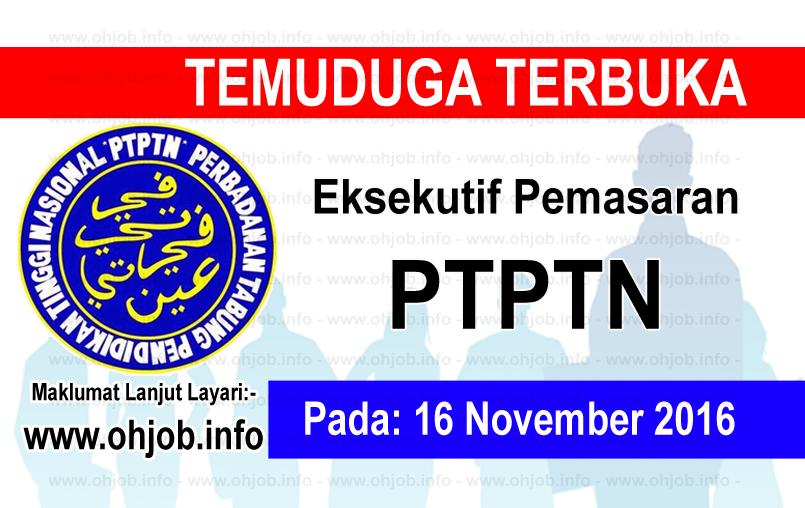 Jawatan Kerja Kosong Perbadanan Tabung Pendidikan Tinggi Nasional (PTPTN) logo www.ohjob.info november 2016