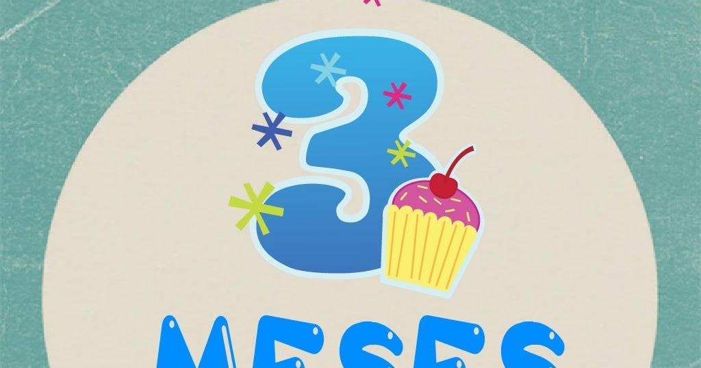 Mensagem De 6 Meses De Vida Do Bebe: MADRE NOVATA: Celebrando Tus 3 Meses De Vida