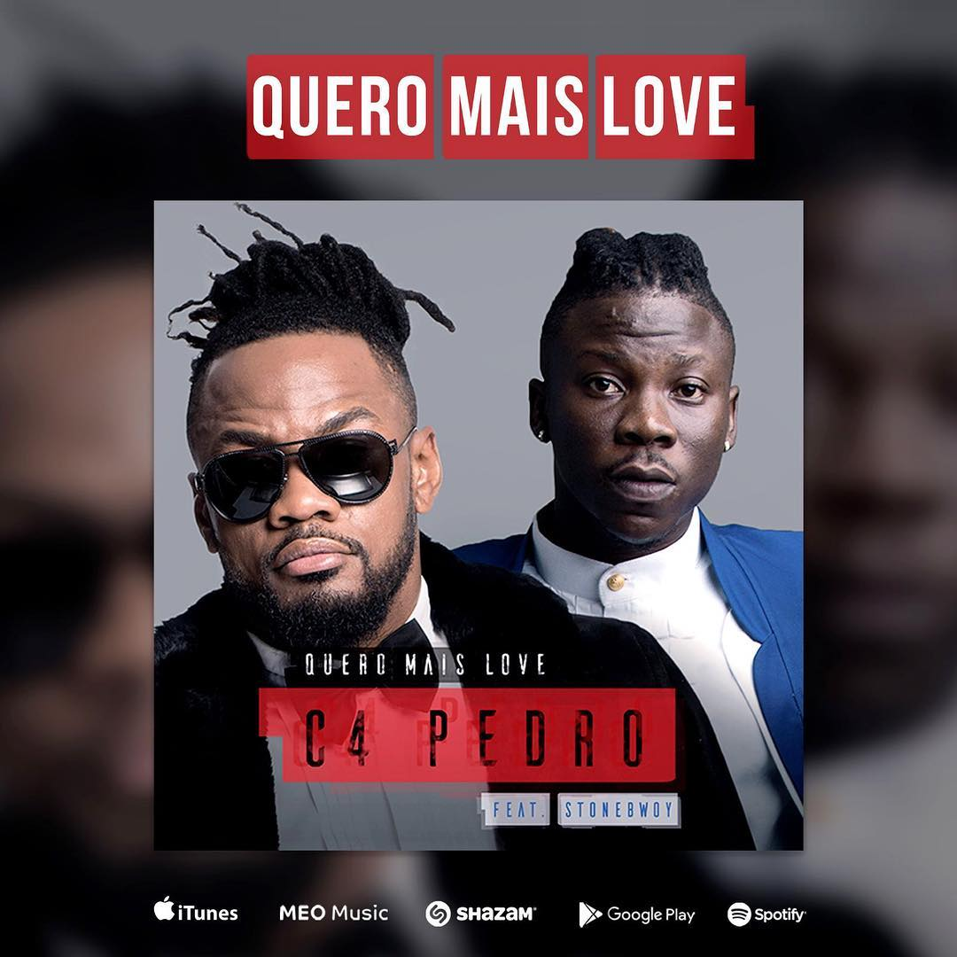 C4 Pedro - Quero Mais Love Feat. StoneBwoy // Download
