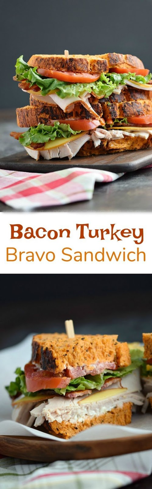 Bacon Turkey Bravo Sandwich