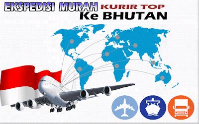 JASA EKSPEDISI MURAH KURIR TOP KE BHUTAN