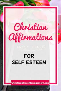 Christian affirmations for self esteem