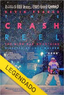 The Crash Reel – Legendado