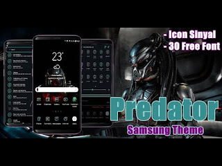 Download Tema Predator untuk Samsung Galaxy Android Oreo & Nougat