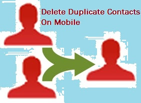 How to delete duplicate contacts on mobile at once