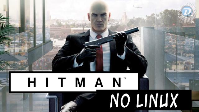 Hitman chega ao Linux