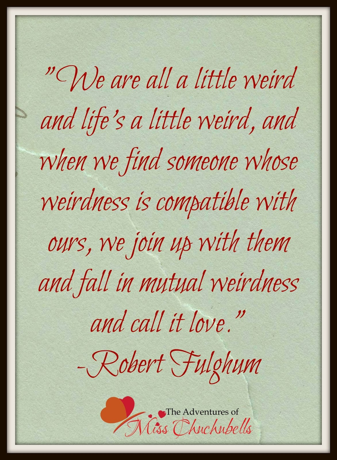 Cheesy Love Quotes Romantic And Not Too Cheesy Love Quotes  The Adventures Of Miss