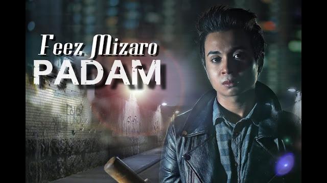 Feez Mizaro - Padam